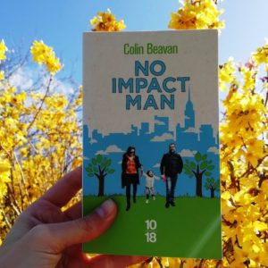 Couverture du livre No impact man de Colin Beavan.