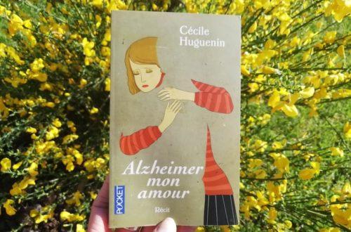Alzheimer mon amour, livre de Cécile Huguenin