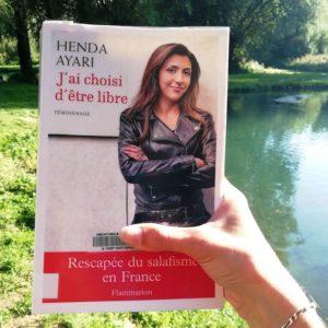 Livre j'ai choisi d'être libre sur le salafisme de Henda Ayari